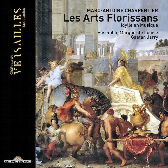 Charpentier LES ARTS FLORISSANS CD