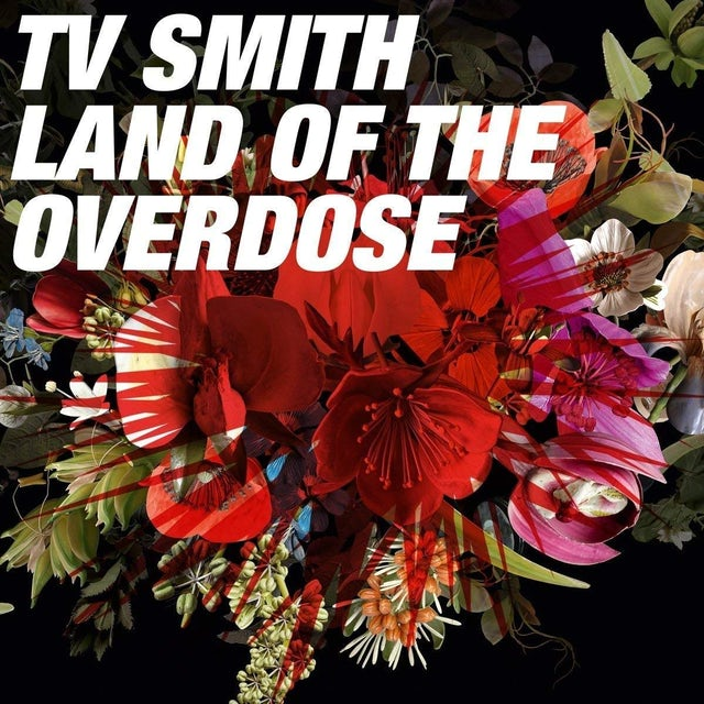 T.V. Smith LAND OF THE OVERDOSE CD
