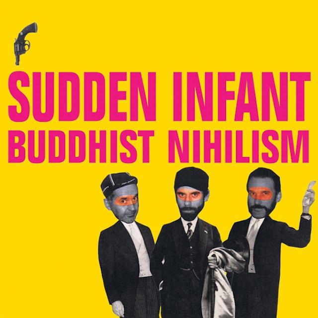 Sudden Infant BUDDHIST NIHILISM CD