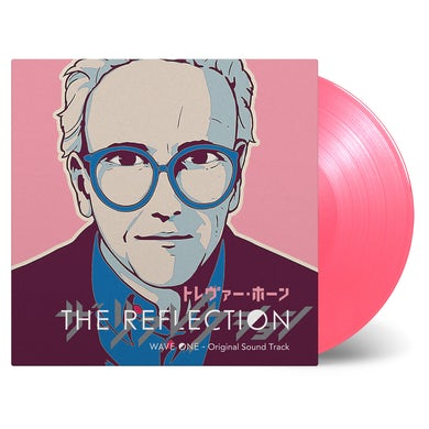 Trevor Horn THE REFLECTION: WAVE ONE (ORIGINAL SOUNDTRACK) - Limited Edition Pink Colored Vinyl Record