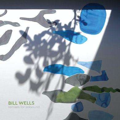 Bill Wells REMIXES FOR SEKSOUND Vinyl Record