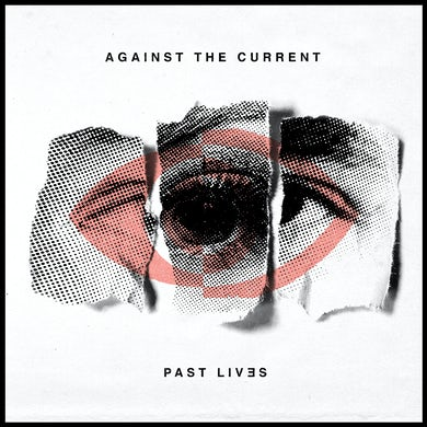 Against The Current PAST LIVES CD