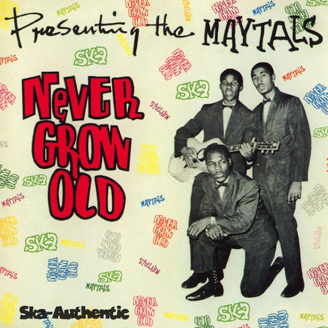 Maytals NEVER GROW OLD CD