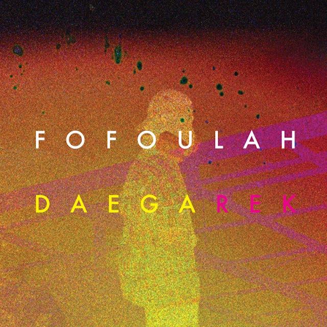 Fofoulah DAEGA REK CD