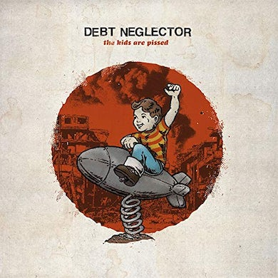 Debt Neglector KIDS ARE PISSED Vinyl Record