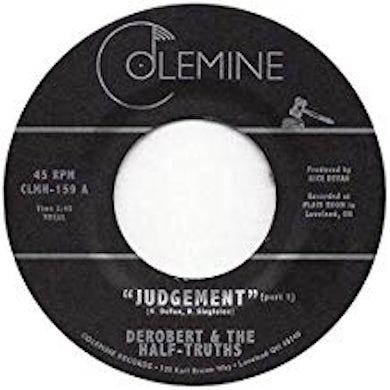 DeRobert & The Half-Truths JUDGEMENT PT. 1 / JUDGEMENT PT. 2 Vinyl Record