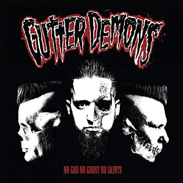 Gutter Demons NO GOD NO GHOST NO SAINTS Vinyl Record