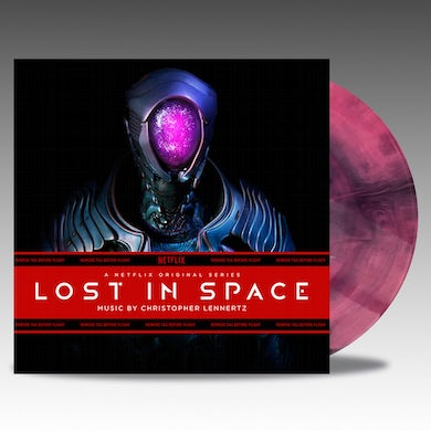 Christopher Lennertz LOST IN SPACE (NETFLIX ORIGINAL SERIES) Vinyl Record