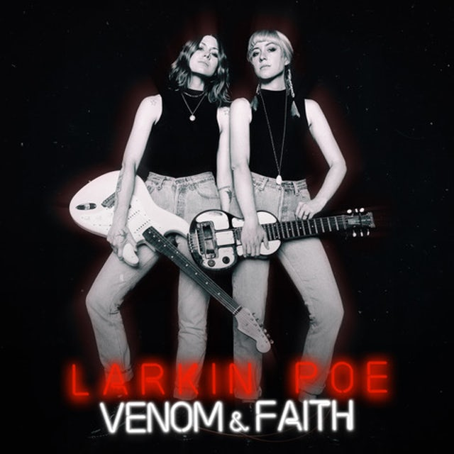 Larkin Poe VENOM & FAITH Vinyl Record