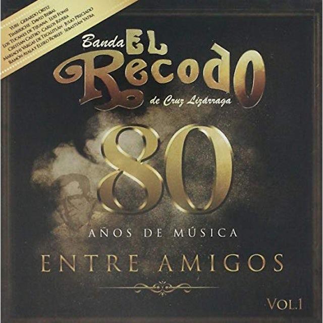 Banda El Recodo de Cruz Lizarraga 80 ANOS DE MUSICA ENTRE AMIGOS CD