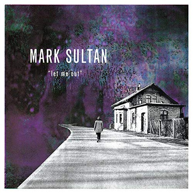 Mark Sultan LET ME OUT Vinyl Record