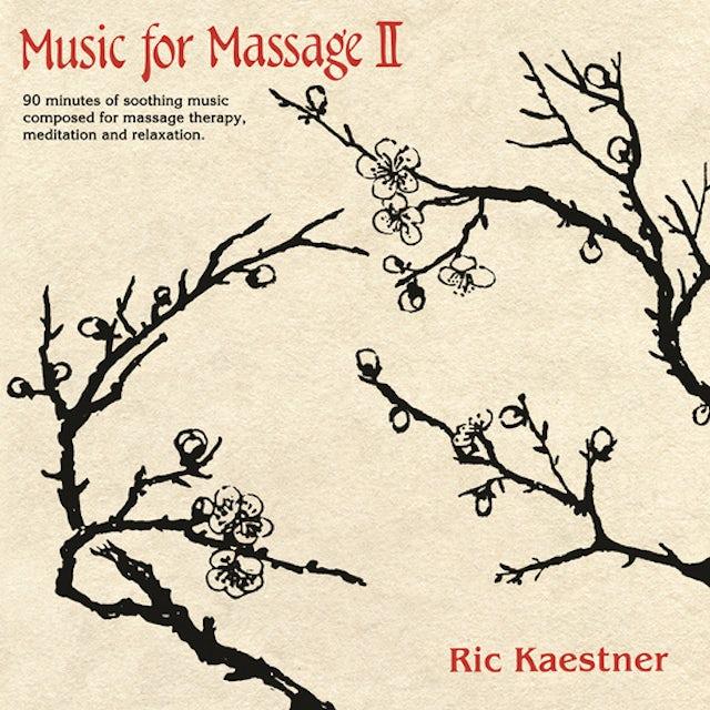 Ric Kaestner MUSIC FOR MASSAGE II CD