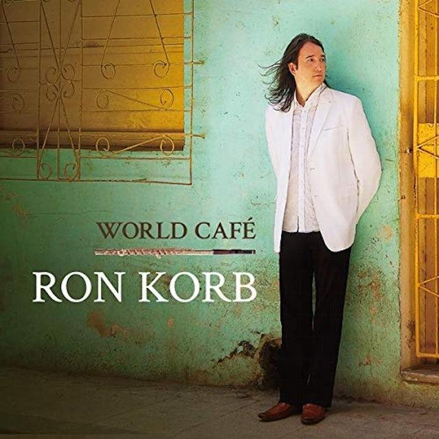 Ron Korb WORLD CAFE CD