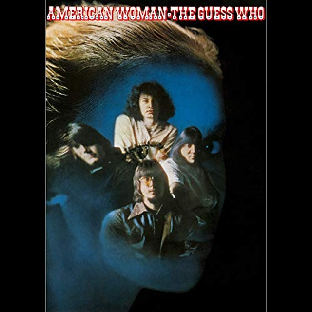 Guess Who AMERICAN WOMAN - Limited Edition 180 Gram Blue Colored Vinyl Record