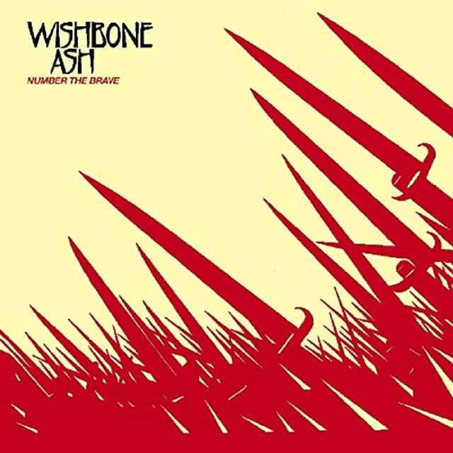 Wishbone Ash NUMBER THE BRAVE CD