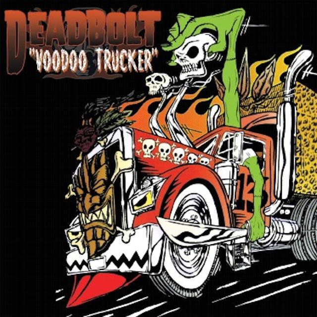 Deadbolt VOODOO TRUCKER Vinyl Record