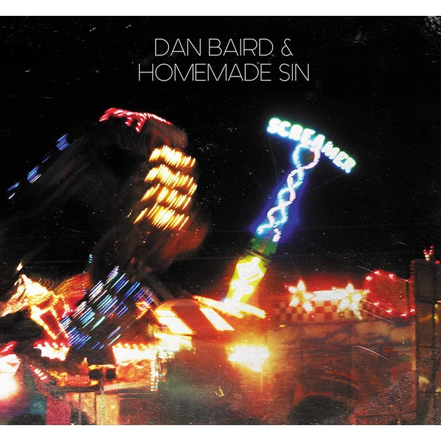 Dan Baird & Homemade Sin SCREAMER CD