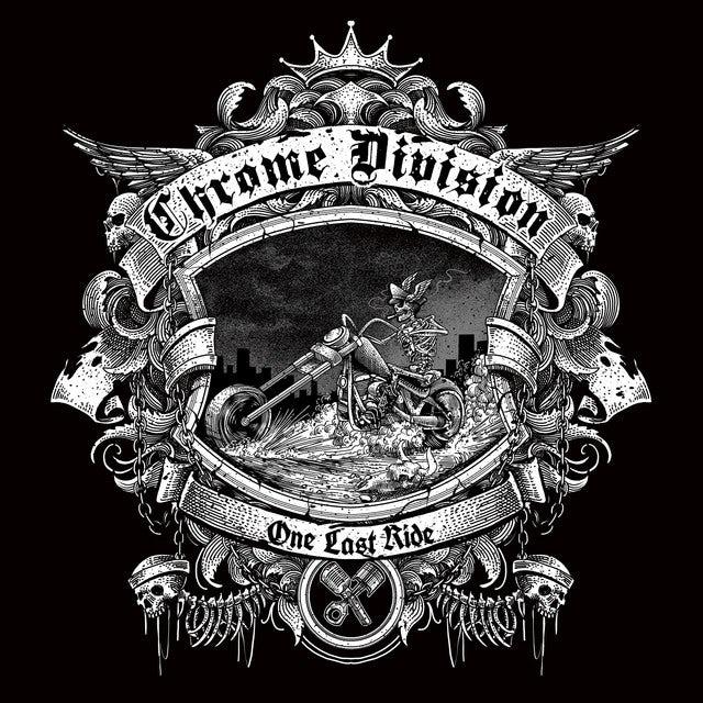 Chrome Division ONE LAST RIDE Vinyl Record