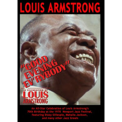 Louis Armstrong GOOD EVENING EV'RYBODY: IN CELEBRATION OF LOUIS DVD