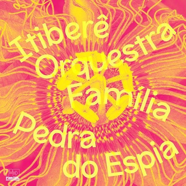 Itibere Orquestra Familia PEDRA DO ESPIA CD