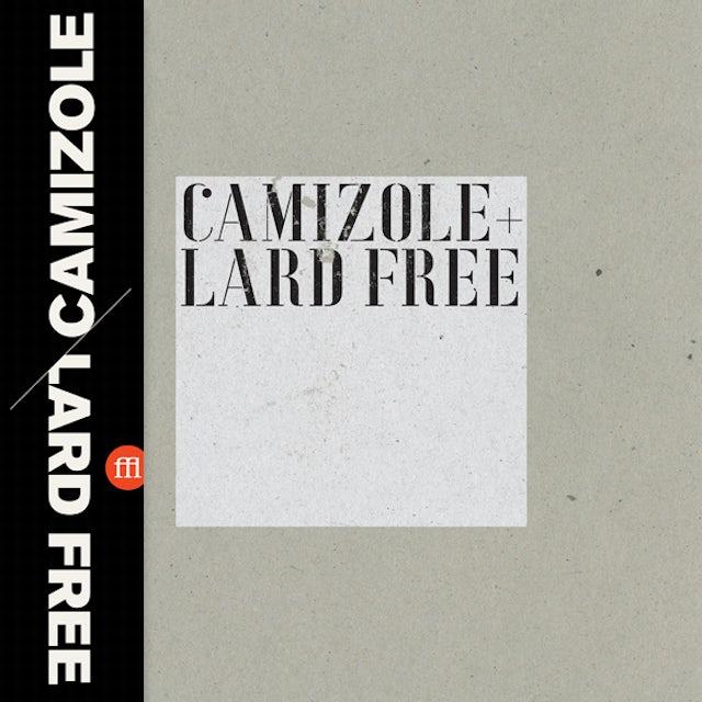 Camizole / Lard Free CAMIZOLE & LARD FREE Vinyl Record