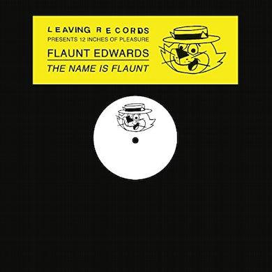 Flaunt Edwards NAME IS FLAUNT Vinyl Record