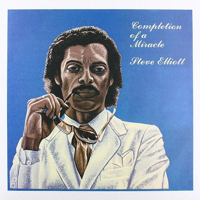 Steve Elliott COMPLETION OF A MIRACLE Vinyl Record