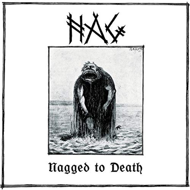 NAGGED TO DEATH Vinyl Record