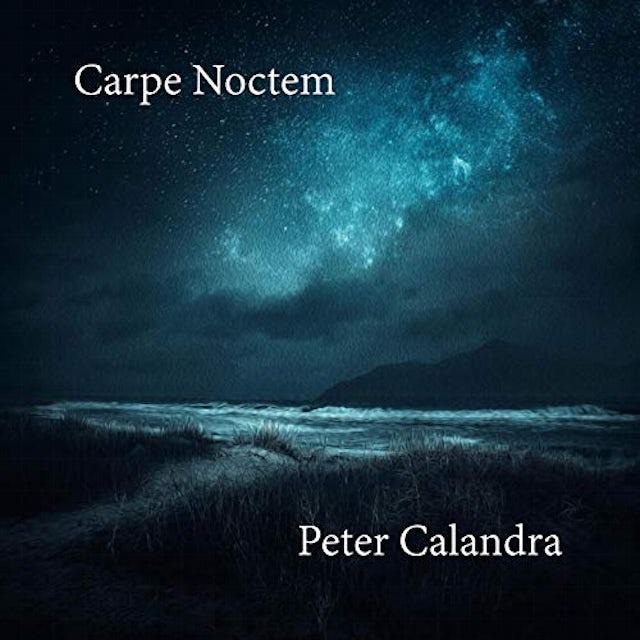 Peter Calandra CARPE NOCTEM CD