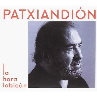 Patxi Andion LA HORA LOBICAN CD
