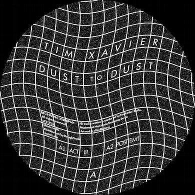 Tim Xavier DUST TO DUST Vinyl Record