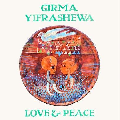 Girma Yifrashewa LOVE & PEACE CD