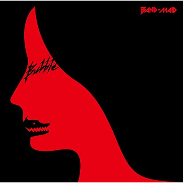 Band-Maid BUBBLE CD