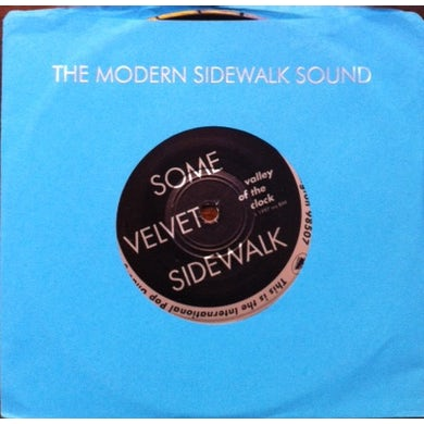 Some Velvet Sidewalk VALLEY OF THE CLOCK Vinyl Record