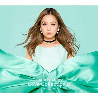 Kana Nishino LOVE COLLECTION 2 (MINT VERSION) CD
