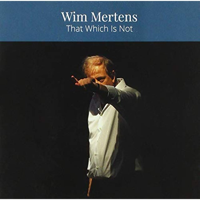 Wim Mertens THAT WHICH IS NOT CD
