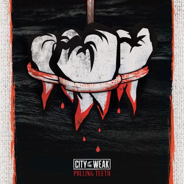 City of the Weak PULLING TEETH CD