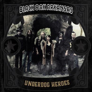 Black Oak Arkansas UNDERDOG HEROES CD