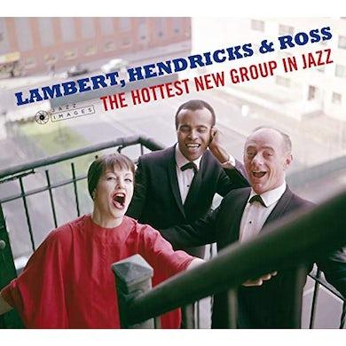 Lambert Hendricks & Ross HOTTEST NEW GROUP IN JAZZ / THE SWINGERS CD