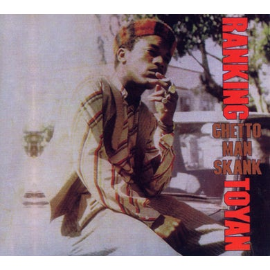 Toyan GHETTO MAN SKANK CD