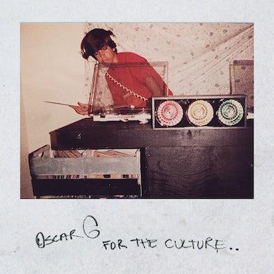 Oscar G FOR THE CULTURE CD