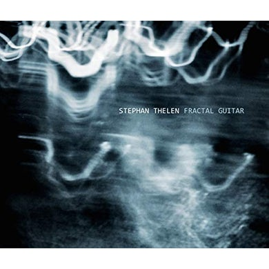 Stephan Thelen FRACTAL GUITAR CD