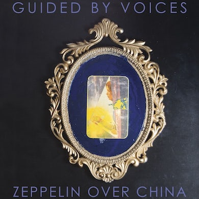 Guided By Voices ZEPPELIN OVER CHINA Vinyl Record