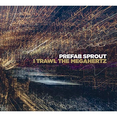 Prefab Sprout I TRAWL THE MEGAHELTZ CD