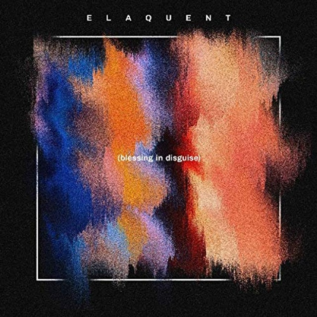 Elaquent BLESSING IN DISGUISE CD