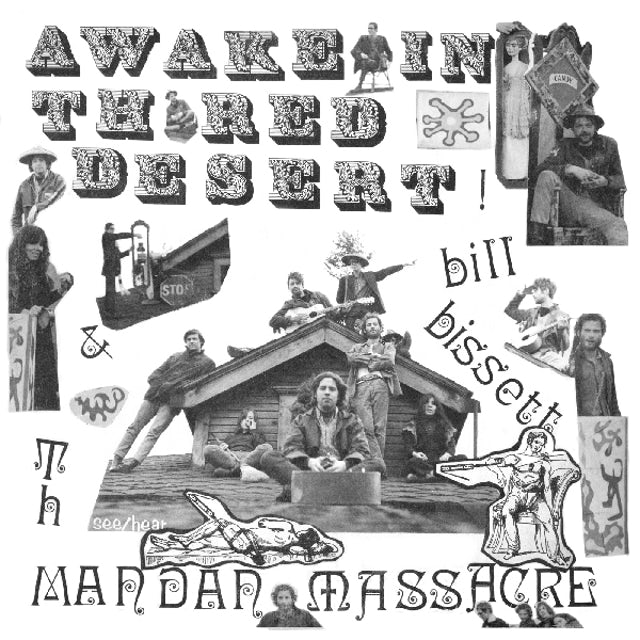 Bill Bissett & Mandan Conspiracy AWAKE IN THE RED DESERT Vinyl Record