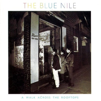 Blue Nile WALK ACROSS THE ROOFTOPS CD