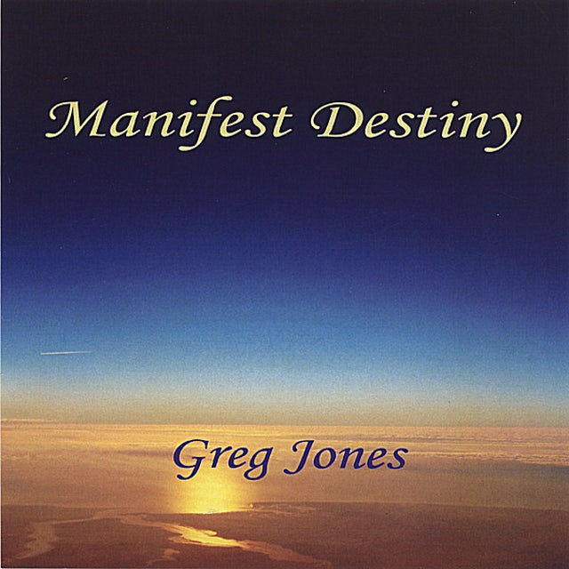 Greg Jones MANIFEST DESTINY CD
