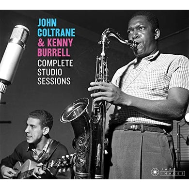 John Coltrane and Kenny Burrell COMPLETE STUDIO SESSIONS CD