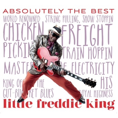 Little Freddie King ABSOLUTELY THE BEST CD